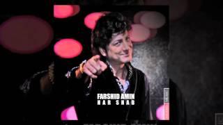 Farshid Amin - Har Shab OFFICIAL TRACK