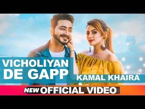 Xxx Mp4 Vicholiyan De Gapp Official Video Kamal Khaira Desi Crew Latest Punjabi Songs 2018 3gp Sex