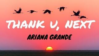 Ariana Grande - thank u, next (Clean - Lyrics)