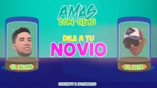 El Zeta Ft El Blopa - Amas Con Odio (Video Lyrics)