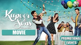 Kapoor & Sons (2016) Movie Promotional Events | Alia Bhatt, Sidharth Malhotra