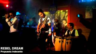 JHON ZENTENO-REBEL DREAM-Propuesta Indecente
