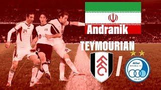 Andranik TEYMOURIAN | Iran | Fuhlam/Esteghlal FC | Overall Performance