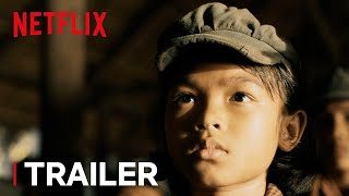 First They Killed My Father | Acclaim Trailer [HD] | Netflix