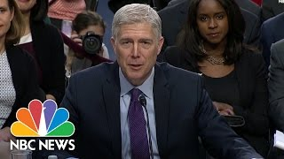SCOTUS Nominee Neil Gorsuch: I Would Have 'No Difficulty' Ruling Against the President | NBC News