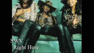 SWV - Right Here