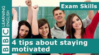 Exam Skills: 4 tips about staying motivated