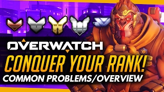 Overwatch | Conquer Your Rank - Common Bronze to Master Problems [Overview]