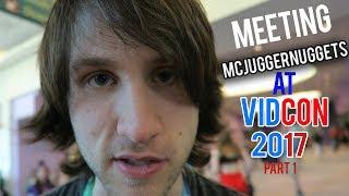 Meeting McJuggerNuggets at VidCon 2017! Part 1!