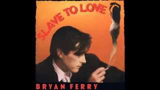 Bryan Ferry - Slave To Love (Special 12