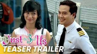 Teaser Trailer | 'Just The 3 Of Us' | John Lloyd Cruz, Jennylyn Mercado | Star Cinema