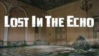 Linkin Park - Lost In The Echo (Intro Version)