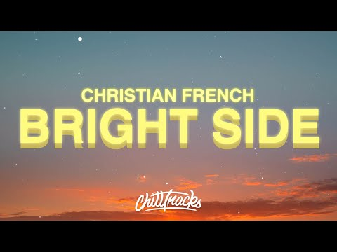 Christian French – Bright Side of the Moon Lyrics