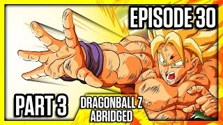 DragonBall Z Abridged: Episode 30 Part 3 - TeamFourStar (TFS)