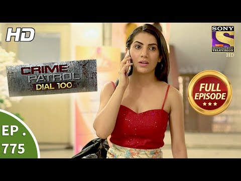 Xxx Mp4 Crime Patrol Dial 100 Ep 775 Full Episode 11th May 2018 3gp Sex