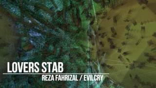 Reza Fahrizal (Evilcry) - Lovers Stab