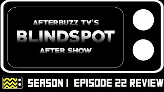 Blindspot Season 1 Episode 22 Review & After Show | AfterBuzz TV
