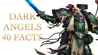 40 Facts and Lore about Dark Angels Warhammer 40K