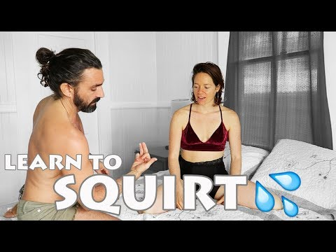 Xxx Mp4 How To SQUIRT Ejaculate Gush From The Vagina SEX EDUCATION W Conor And Brittany 3gp Sex