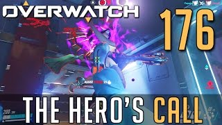 [176] The Hero's Call (Let's Play Overwatch PC w/ GaLm)