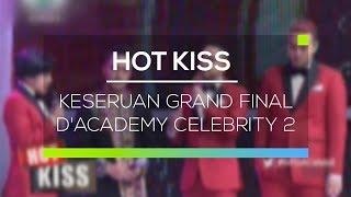 Keseruan Grand Final D'Academy Celebrity 2 - Hot Kiss