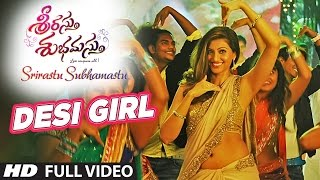 Desi Girl Full Video Song ||
