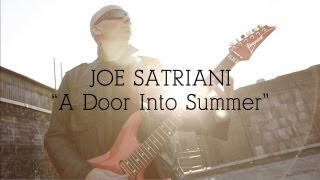 Joe Satriani A Door Into Summer From New Album Unstoppable Momentum Available May 7