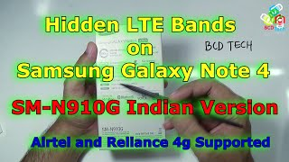 Hidden LTE (4G) Bands on Galaxy Note 4 (SM-N910G): Airtel and Reliance 4G supported