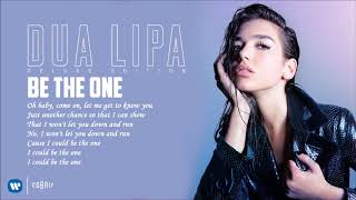 Dua Lipa - Be The One - Official Audio Release