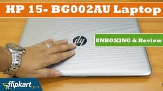 HP 15- BG002AU Laptop   Unboxing and Review   2017