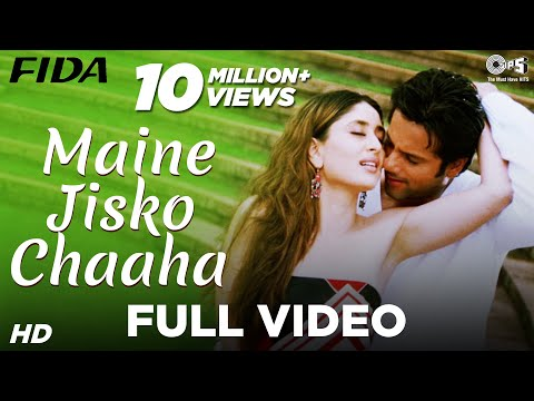 Maine Jisko Chaaha - Fida I Kareena Kapoor & Fardeen Khan | Sonu Nigam & Alisha Chinai