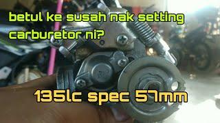 Setting Carburetor 135lc V2 Spec 57mm