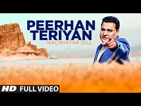 PEERHAN TERIYAN NACHHATAR GILL FULL VIDEO SONG | Branded Heeran - Latest Punjabi Song