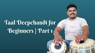 Tabla Lesson # 1 Taal Deepchandi for Beginners