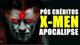 CENA PÓS-CRÉDITOS DE X-MEN: APOCALIPSE   CENA + EXPLICAÇÃO