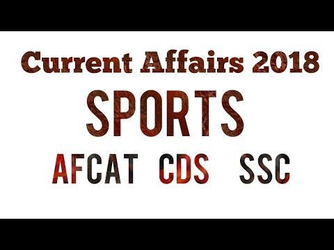 Xxx Mp4 Sports Current Affairs 2018 Afcat 2 2018 Last 6 Months Afcat Cds Sports Current Affairs 3gp Sex