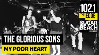 The Glorious Sons - My Poor Heart (Live at the Edge)