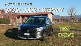 Test Drive - Dacia Lodgy Stepway 2016 - Prova su Strada