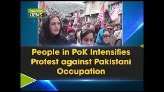 People in PoK Intensifies Protest against Pakistani Occupation