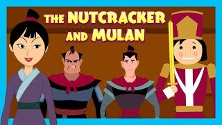 ANIMATED STORIES FOR KIDS - The Nutcracker AND Mulan - TIA AND TOFU STORY SERIES