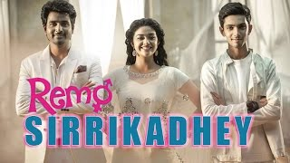Remo Promo Video | Sirikkadhey song promo video single track on Aug 18
