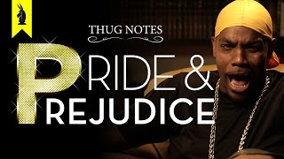 Pride & Prejudice - Thug Notes Summary and Analysis