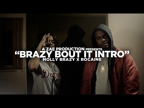 Xxx Mp4 Molly Brazy X Rocaine Brazy Bout It Intro Official Music Video Shot By AZaeProduction 3gp Sex