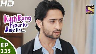 Kuch Rang Pyar Ke Aise Bhi - कुछ रंग प्यार के ऐसे भी - Episode 235 - 23rd January, 2017