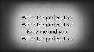 Perfect Two lyrics video