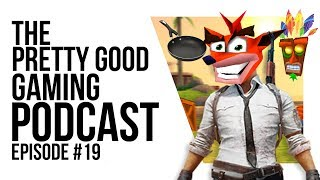 RETROMANIA! The secret to Early Access Success! Also, ninjas   Pretty Good Gaming Podcast #19