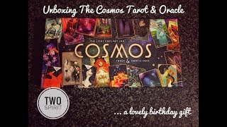 Unboxing The Cosmos Tarot & Oracle Deck... a birthday gift!