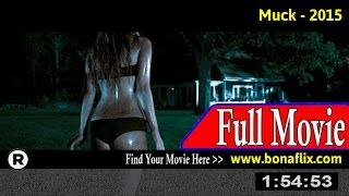 Watch: Muck Full Movie Online