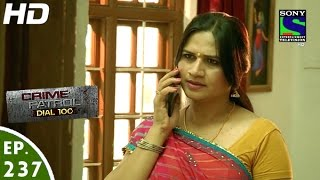 Crime Patrol Dial 100 - क्राइम पेट्रोल - Hello - Episode 237 - 12th September, 2016