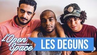 L'OPEN SPACE #4 - LES DÉGUNS